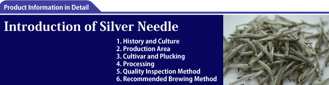Introduction of Silver Needle