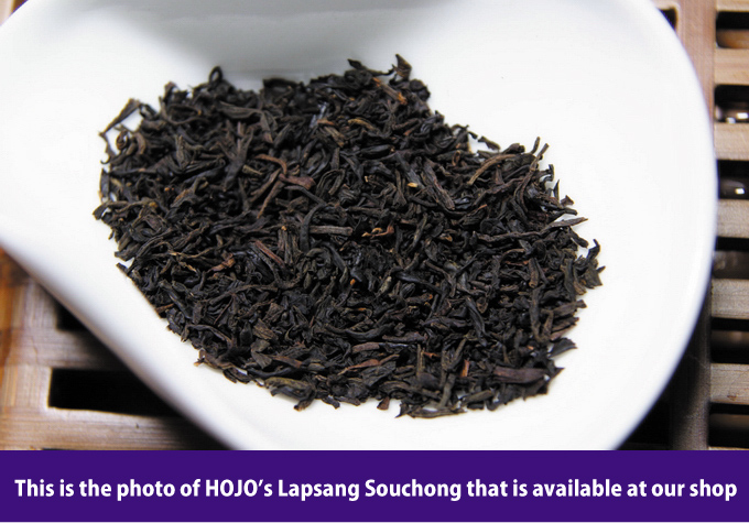 This is the photo of HOJO's Lapsang Souchong that is available at our shop